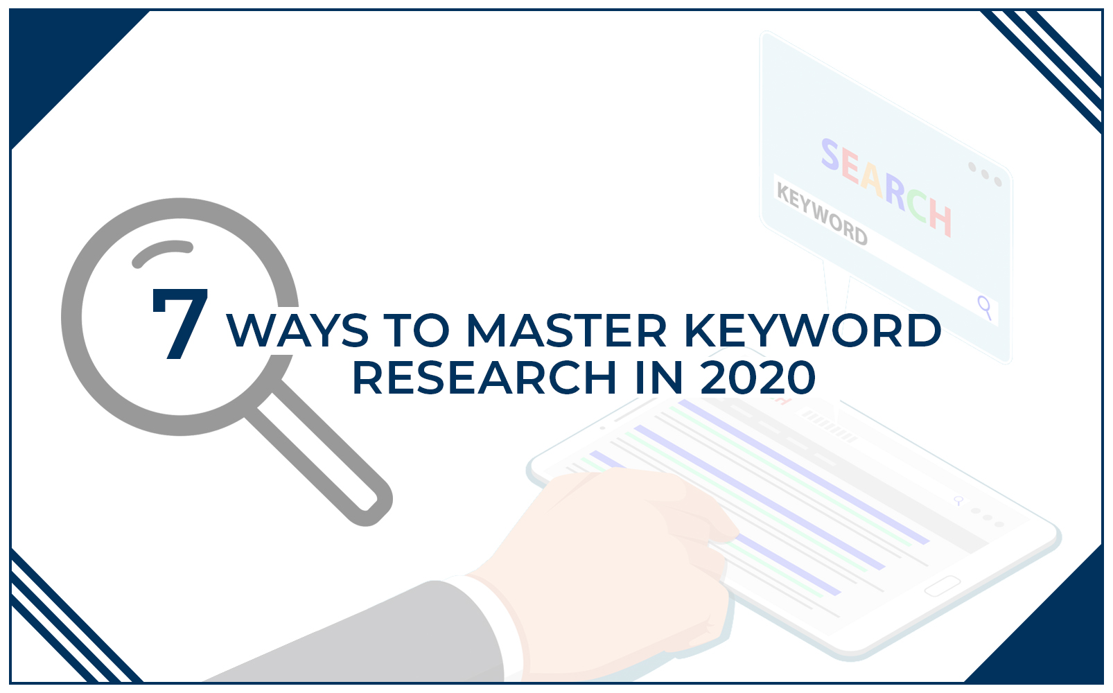 7 ways to master keyword research 2020