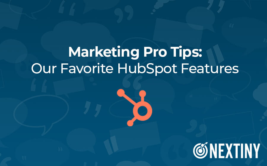 Marketing Pro Tips: Best HubSpot Features According to Our