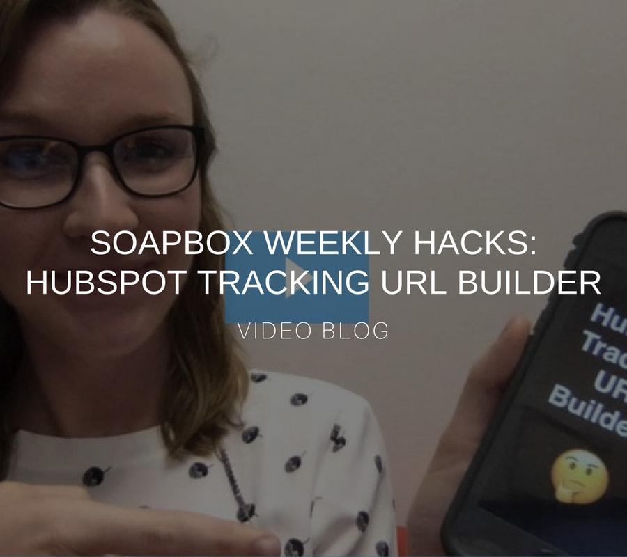 soapbox weekly hacks - url builder.jpg