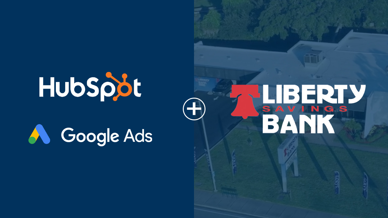 Community bank finds success from Google Ads and HubSpot optimizations