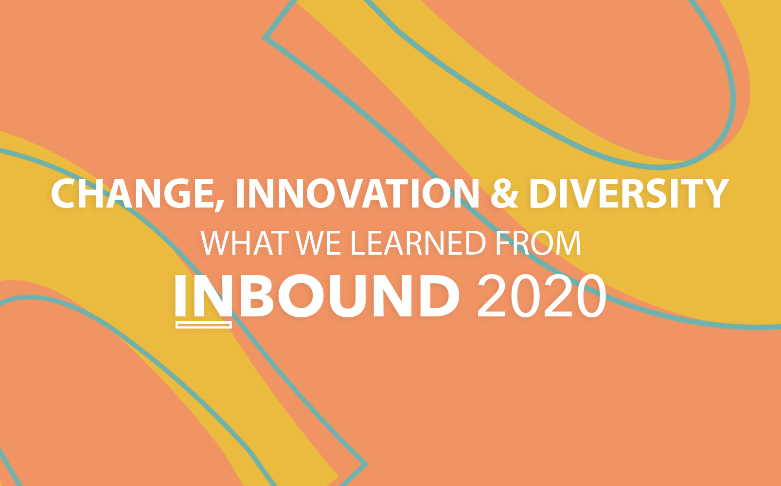what we learned from Inbound 2020
