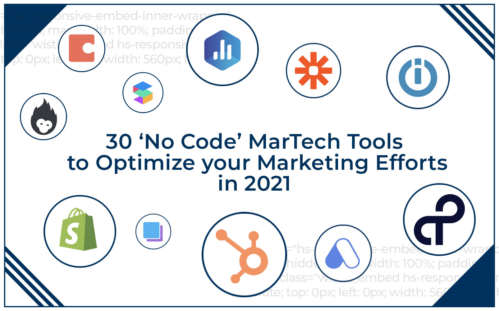 30 no code martech tools to optimize your marketing efforts in 2021