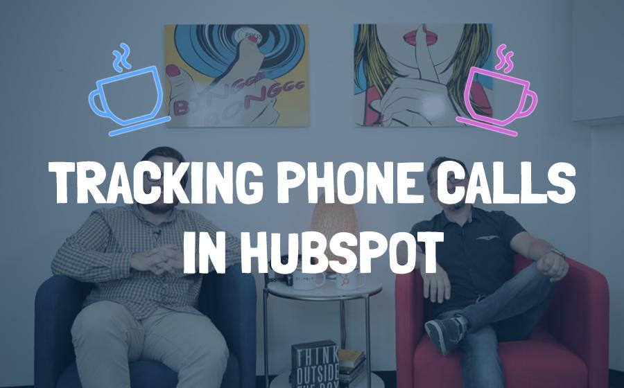 trackingphonecallsinhubspot